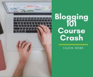 Blogging 101 Course Crash