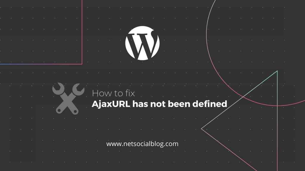 fix AjaxURL has not been defined
