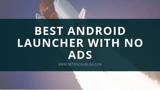 android launcher with no ads