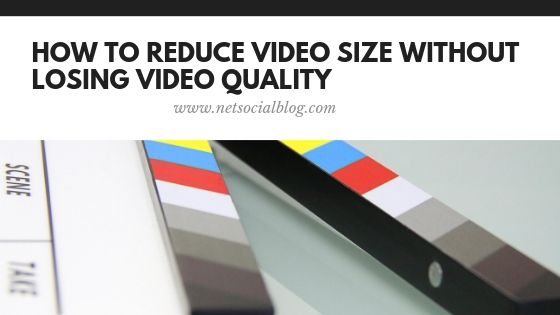 reduce video size without reducing quality