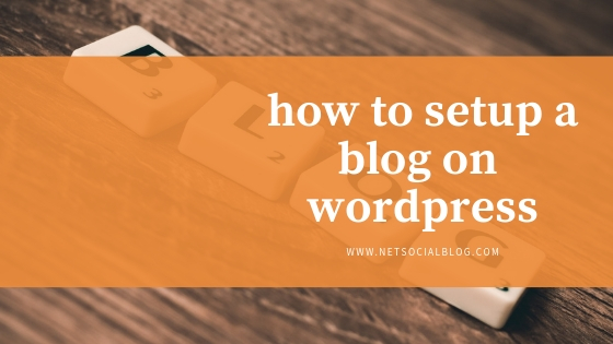 setup a blog on wordpress